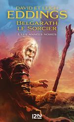 Vente EBooks : Belgarath le sorcier - tome 1 : Les Années noires  - David Eddings - Leigh Eddings