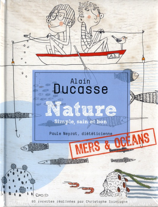 Nature ; simple,sain et bon ; mers & oceans