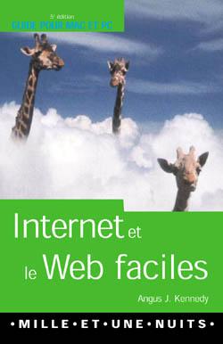 Internet et le web faciles t.5