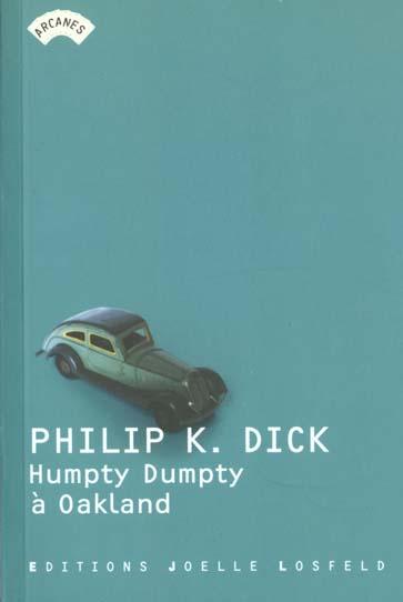 Humpty Dumpty à Oackland