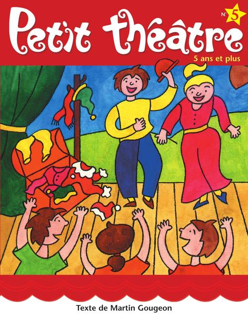 Petit theatre 5 3 pieces pour 11 a 16 acteurs