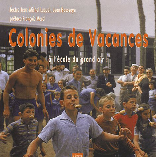 Colonies de vacances a l'ecole du grand air