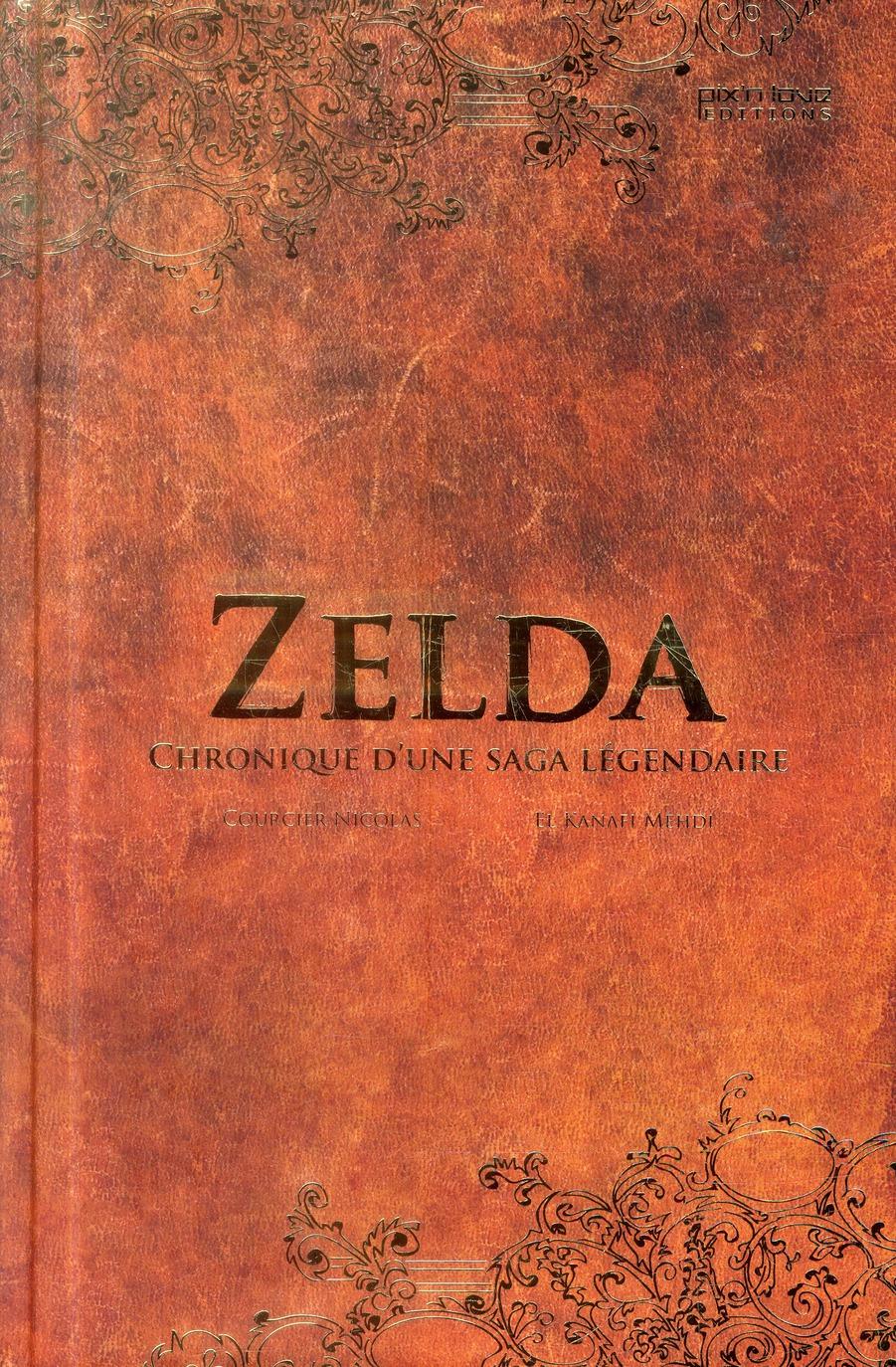 Zelda ; chronique d'une saga légendaire (2e édition)