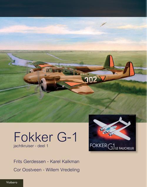 Fokker G-1 - deel 1 Jachtkruiser