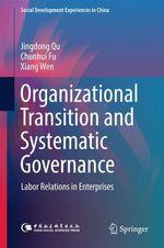 Organizational Transition and Systematic Governance  - Jingdong Qu - Chunhui Fu - Xiang Wen