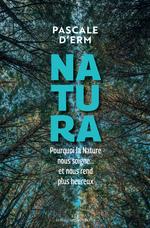 Natura  - Pascale D' Erme - Pascale D'erm