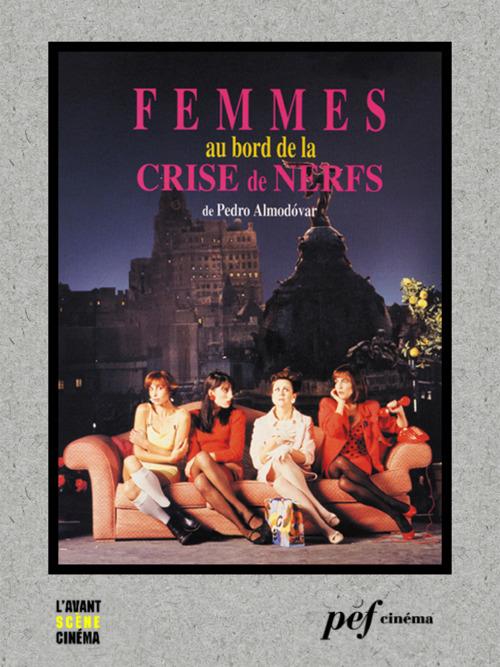 Femmes au bord de la crise de nerfs - Scénario du film
