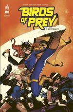 Birds of prey rebirth T.1 ; qui est Oracle ?