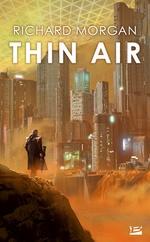 Vente EBooks : Thin Air  - Richard Morgan