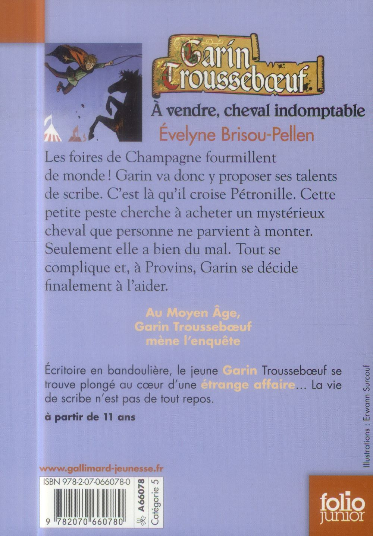 Garin Trousseboeuf t.8 ; à vendre, cheval indomptable