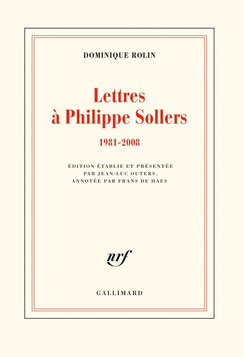 Lettres à Philippe Sollers (1981-2008)
