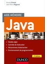 Vente Livre Numérique : Aide-mémoire - Java - 4e éd.  - Vincent Granet - Jean-Pierre Regourd