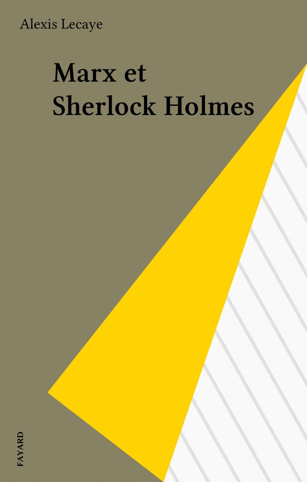 Marx & sherlock holmes