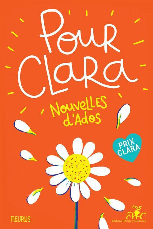 Pour Clara ; nouvelles d'ados