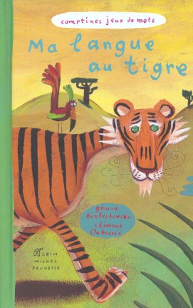 Ma langue au tigre