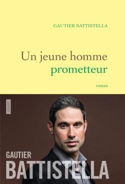 Un jeune homme prometteur  - Gautier Battistella