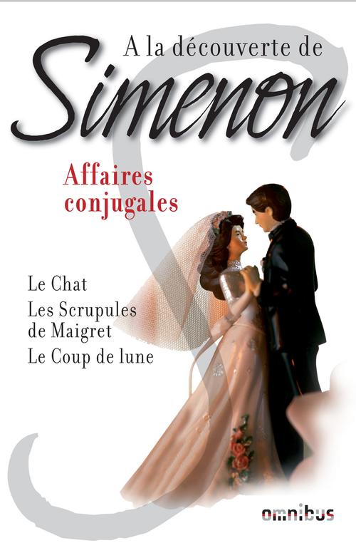 à la découverte de Simenon ; affaires conjugales