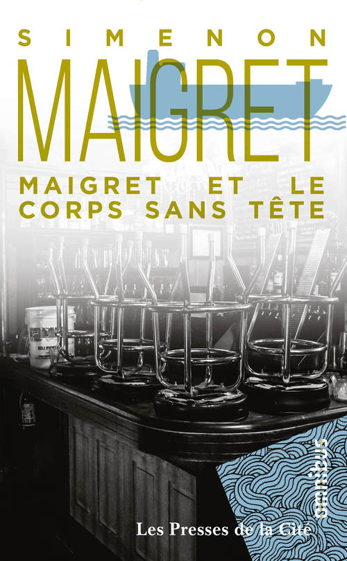 Maigret et le corps sans tête  - Georges Simenon (1903-1989)
