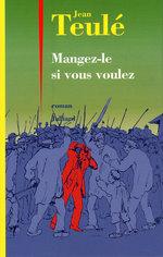 Vente Livre Numérique : Mangez-le si vous voulez  - Jean Teulé