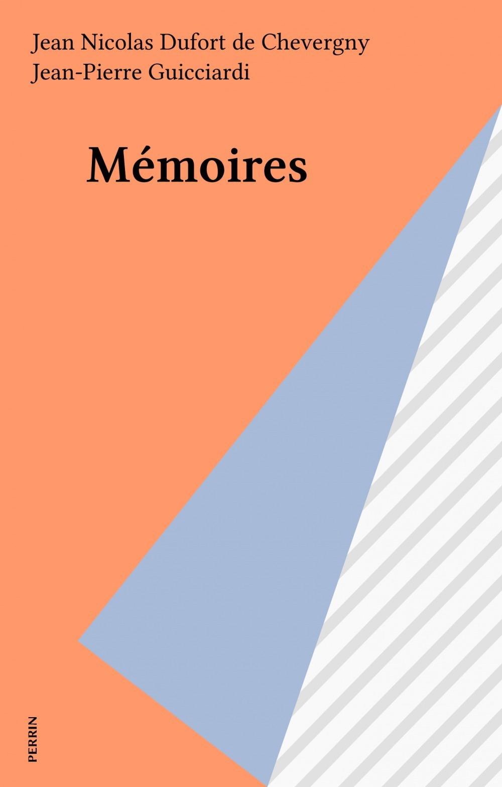 Memoires de dufort de cheverny