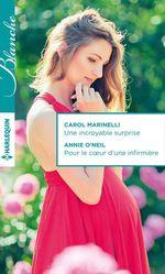 Vente Livre Numérique : Une incroyable surprise - Pour le coeur d'une infirmière  - Carol Marinelli - Annie O'Neil