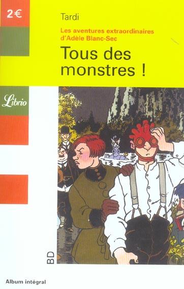 Adèle Blanc-Sec t.7 ; tous des monstres !