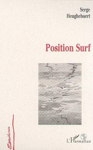 POSITION SURF  - Serge Heughebaert