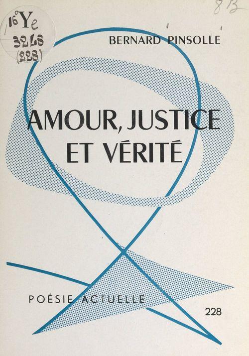 Amour, justice et vérité