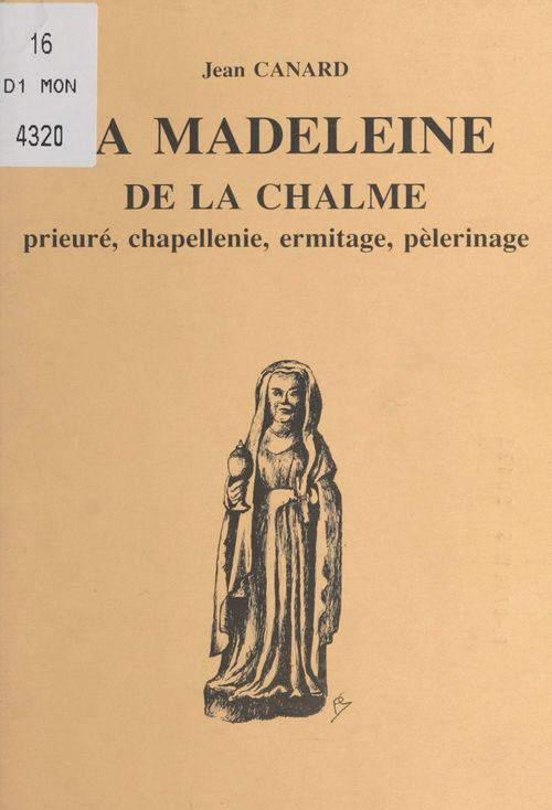 La Madeleine de la Chalme  - Jean Canard