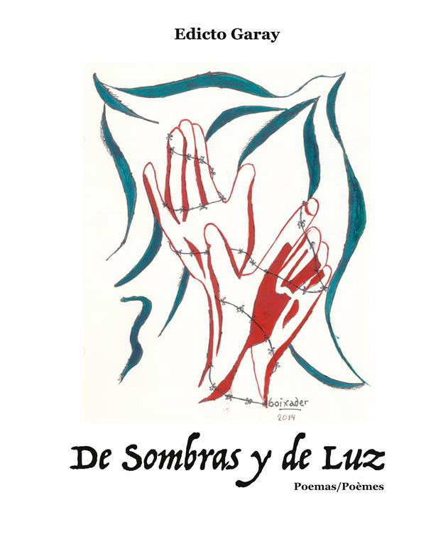 De Sombras y De Luz : Poemas - Poèmes