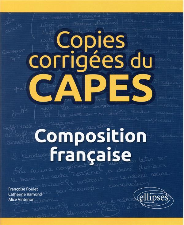 Copies corrigées du CAPES ; composition française (édition 2018)