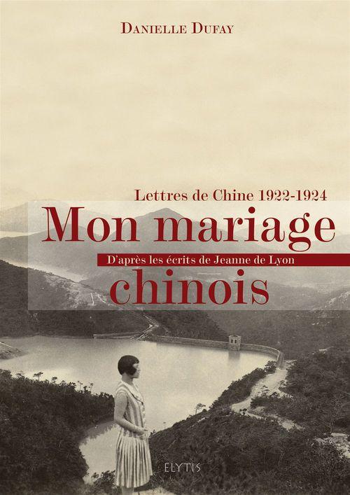 Mon mariage chinois