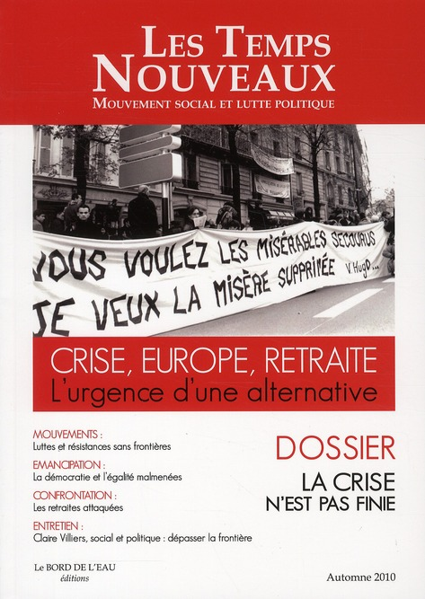 Crise, europe, retraite : l'urgence d'une alternative