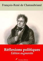 Vente Livre Numérique : Réflexions politiques - suivi d'annexes  - François-René de Chateaubriand