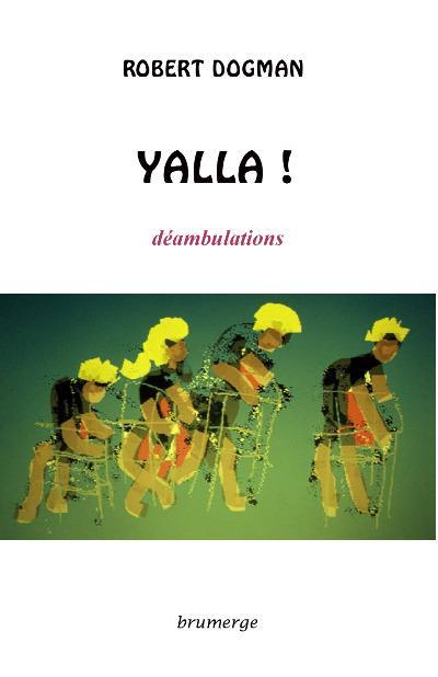 Yalla ! déambulations