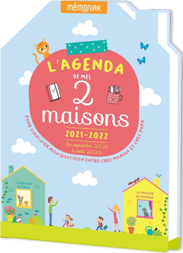 Mémoniak ; l'agenda de mes deux maisons pour simplifier mon quotidien entre chez papa et chez maman (édition 2021/2022)