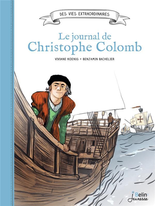 Christophe Colomb ; journal d'un explorateur