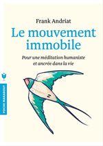Vente Livre Numérique : Le mouvement immobile  - Frank Andriat