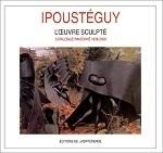 Ipousteguy catalogue raisonne