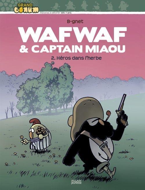 wafwaf & captain miaou t.2-heros dans l'h