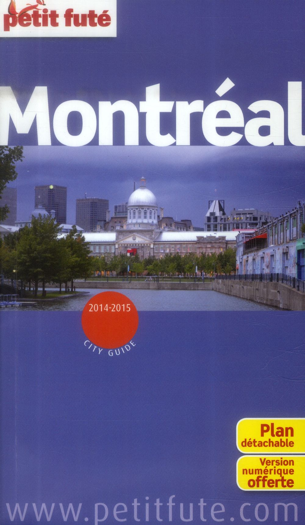 Guide Petit Fute ; City Guide; Montreal (Edition 2014)
