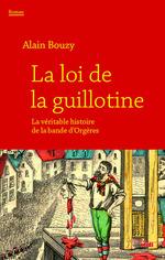 La loi de la guillotine  - Alain Bouzy