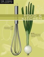 Vente Livre Numérique : The Visual Dictionary of Food & Kitchen  - Ariane Archambault - Jean-Claude Corbeil