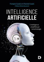 Intelligence artificielle  - Chantal Cazals - Cazals - François CAZALS