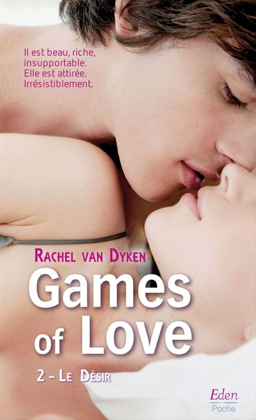 Games of love T.2 ; le désir
