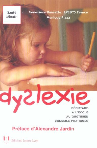 dyslexie - depistage a l'ecole au quotidien conseils pratiques