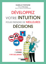 Développez votre intuition pour prendre de meilleures décisions  - Isabelle Fontaine