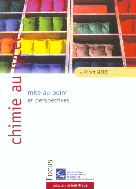 Chimie au lycee : mise au point et perspectives