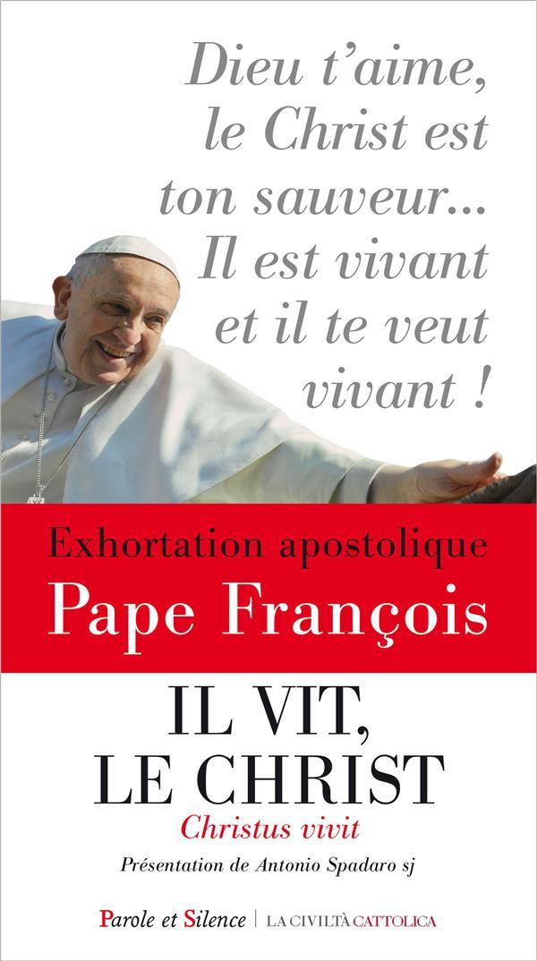 Il vit, le Christ ; exhortation apostolique Pape François