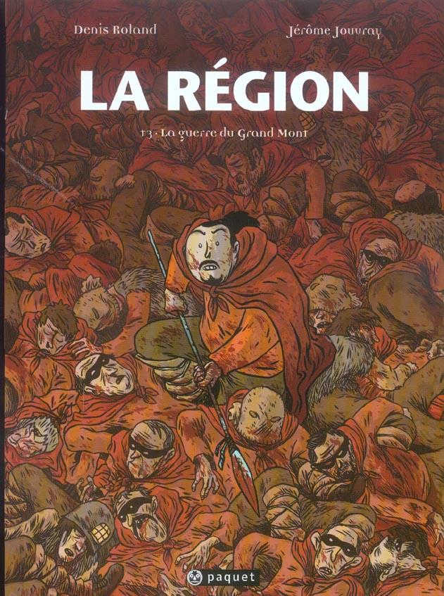 La région t.3 ; la guerre du grand mont